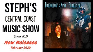 Steph's Music Show #10 New Central Coast Music Releases Tomorrow's Never Promised  Dave Abbott