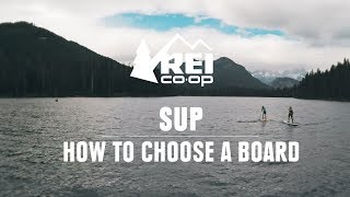SUP: How to Choose a Board || REI