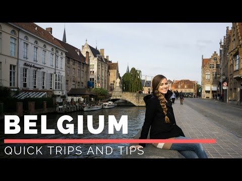 Quick Trips and Tips: Brussels and Bruges Belgium