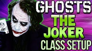 COD Ghosts - 'THE JOKER' Custom Class Setup 'Batman Beware'  (Call of Duty Online)