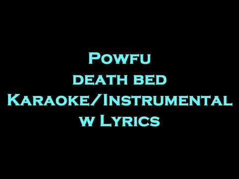 Powfu  ft beabadoobee - death bed coffee for your head  KaraokeInstrumental w