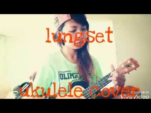 Lungset ukulele cover(eling wijayanti)