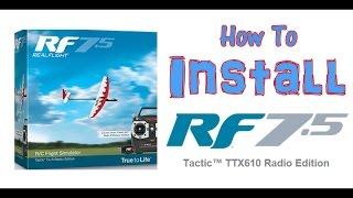 How to Install Real Flight 7.5 RC Flight Simulator - TheRcSaylors