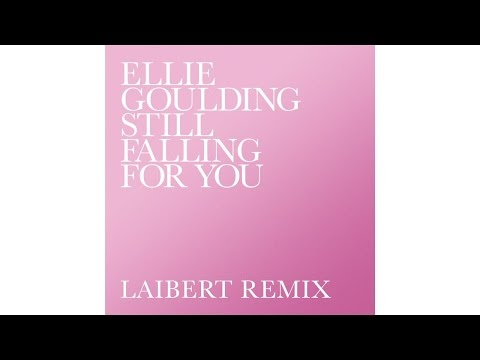 Ellie Goulding - Still Falling For You (Laibert Remix)