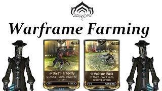 Warframe Farming - Vulpine Mask & Gaia's Tragedy (Pre-Specters Of The Rail)