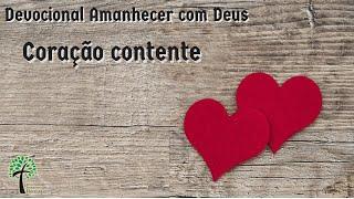 Coração contente // Amanhecer com Deus // Igreja Presbiteriana Floresta - GV