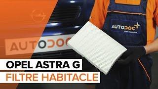 Comment remplacer des filtre d'habitacle sur une OPEL ASTRA G TUTORIEL | AUTODOC