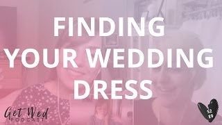 S2 E9: Finding Your Wedding Dress