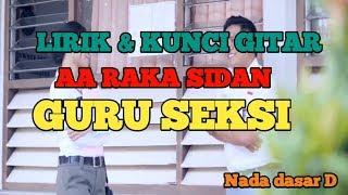 AA Raka Sidan - Guru Seksi Lirik & Chord