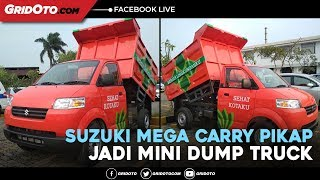 Transformasi Suzuki Mega Carry Pikap Jadi Mini Dump Truck