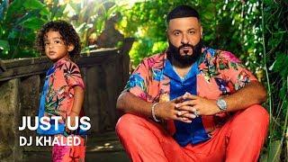 DJ Khaled - Just Us (feat. SZA) (Lyrics)