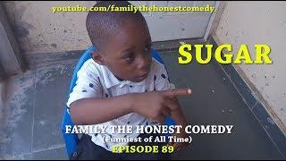 SUGAR (Family The Honest Comedy) (Episode 89)