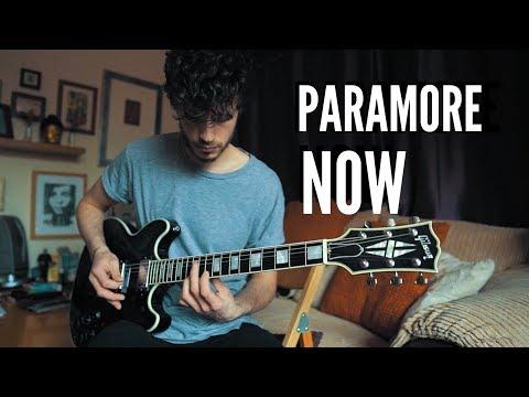 Paramore - Now - Guitar Cover