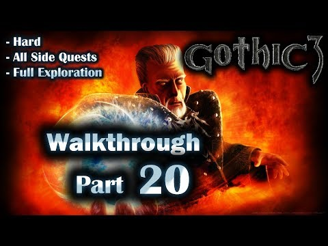 Gothic 3 Enhanced Edition Walkthrough Part 20 (Hard + All Side Quests + Full Exploration)