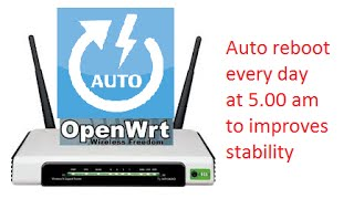 Reboot your OpenWrt router every day to improves stability