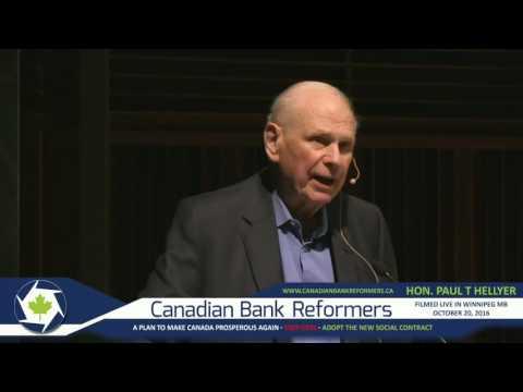 Paul Hellyer - Winnipeg Speech - CETA and Monetary Reform