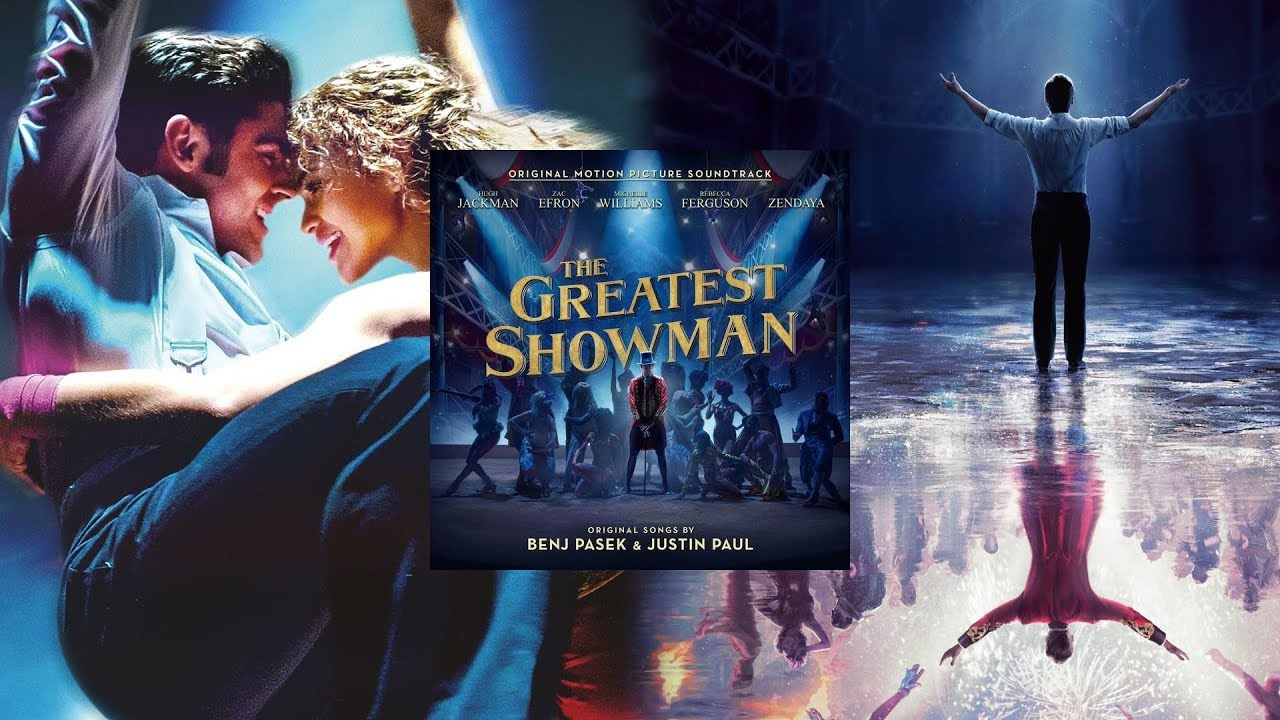 11 From Now On The Greatest Showman Original Motion