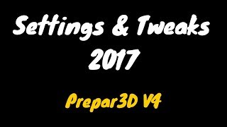Prepar3D V4 Settings & Tweaks | V-Sync Trick No Stutters Guaranteed!