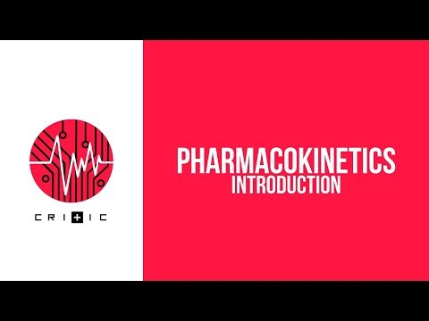 Introduction to Pharmacokinetics - The Pharmacokinetics Series
