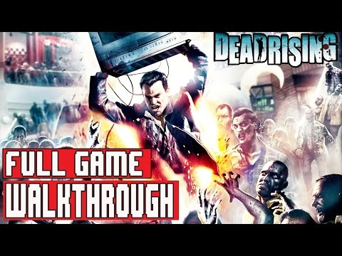 DEAD RISING (PS4) Gameplay Walkthrough FULL GAME - No Commentary (DEAD RISING REMASTERED)