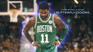 KYRIE IRVING BUTTERFLY DOORS LIL PUMP || NBA MIX ᴴᴰ Video