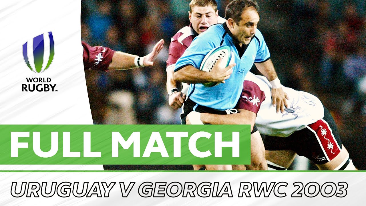 Uruguay v Georgia | Rugby World Cup 2003