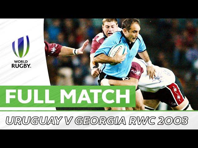 Uruguay v Georgia | Rugby World Cup 2003