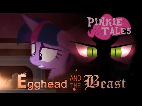 Pinkie Tales: Egghead and the Beast