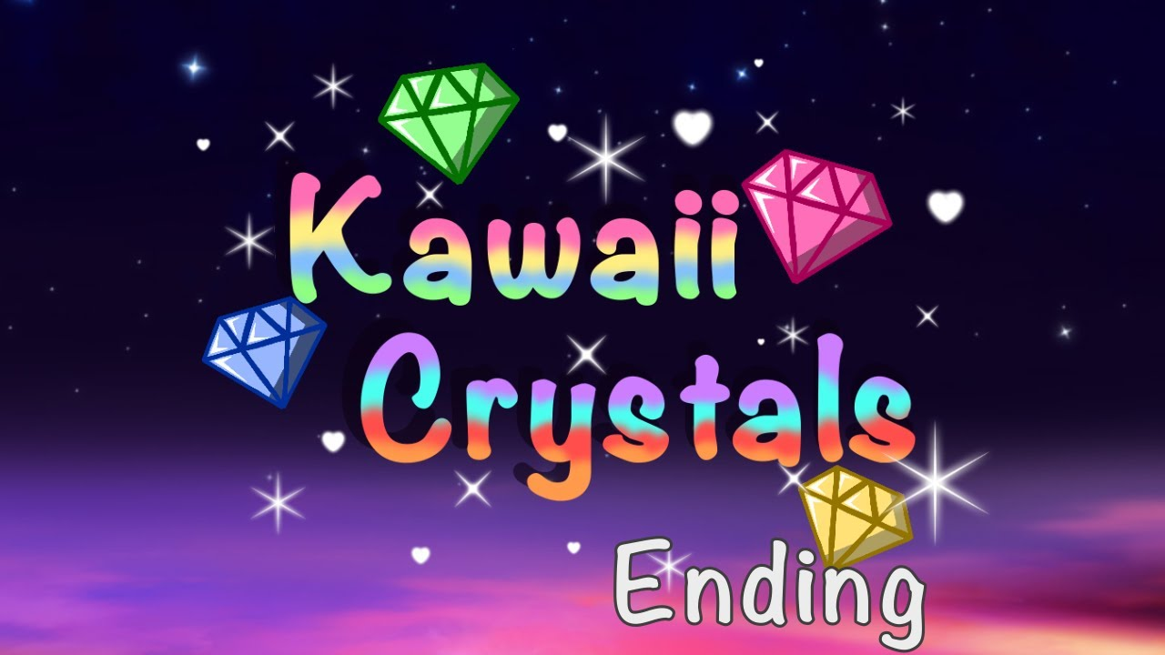 Kawaii Crystals Ending 1
