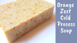 Orange Zest Cold Process Soap - Using Natural Soap Colorants