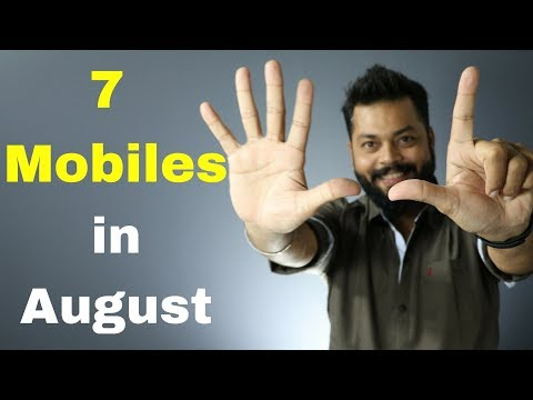 TOP 7 BEST SMARTPHONE LAUNCHES | AUGUST 2017