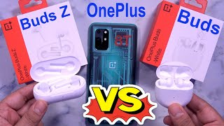 OnePlus Buds Z VS OnePlus Buds Detailed Comparison - Which One You Should Buy?