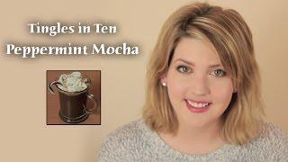 ASMR | Tingles in Ten! | How to Make Peppermint Mocha