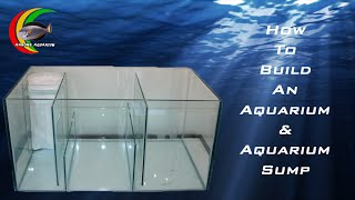 How To: Build an Aquarium / Fish Tank and Aquarium Sump