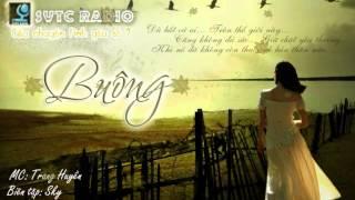 [SVTC Radio] Câu chuyện tình yêu số 7 - Buông