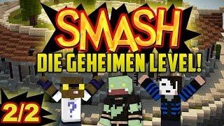 Die GEHEIMEN LEVEL! 2/2 mit GLP & Taddl - Minecraft SMASH | ungespielt