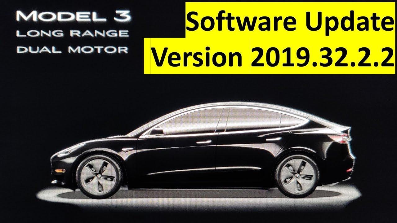 Tesla Model 3 Software Update Version 2019.32.2.2: Wird es ...