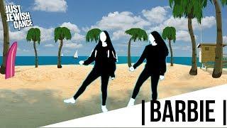 Just Jewish Dance - Barbie
