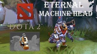 Dota 2 Clockwerk [Eternal Machine Head]