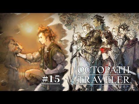 歧路旅人Octopath Traveler (八方旅人) 藥師篇 第1章 - #1 最後的主角登場