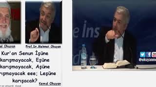 Kur'an Senin İşine, Eşine, Aşına Karışmayacak  Leşine Mi Karışacak!- Prof.Dr. Mehmet Okuyan