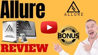 Allure Review ⚠️ WARNING ⚠️ DON'T BUY ALLURE WITHOUT MY 👷 CUSTOM 👷 BONUSES!!
