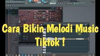 Cara Bikin Melody Musik Tiktok