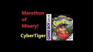 Marathon of Misery - Episode 5: CyberTiger