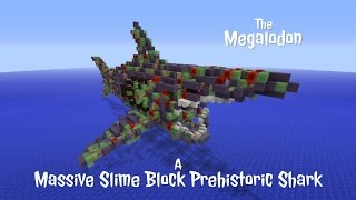 The Megalodon - A Massive Weaponized Slime Block Prehistoric Shark Robot In Minecraft (+Face Reveal)