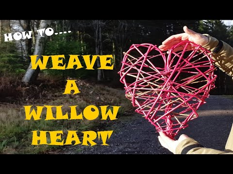 How To Weave A Willow Heart In 15 Minutes Using Natural & Dyed Willow