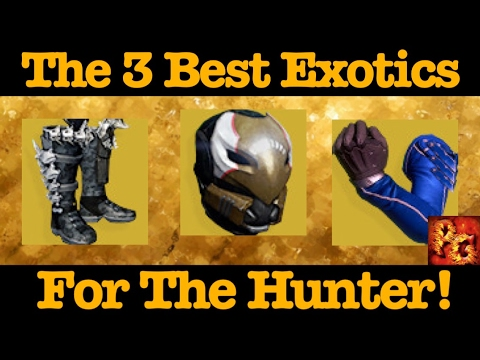 Destiny: The Best Exotics For Hunters!