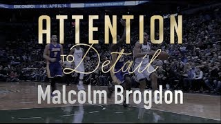 Attention to Detail: Malcolm Brogdon