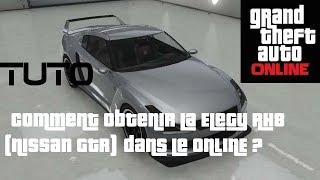 GTA V ONLINE⎪Tuto⎪Obtenir la Elegy RH8 (Nissan GTR) Gratuitement