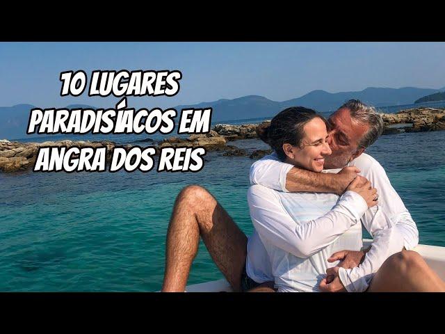 Roteiro de Angra dos Reis: 10 lugares imperdíveis para conhecer